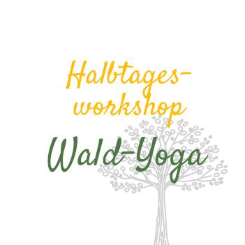 Wald Yoga Halbtagesworkshop